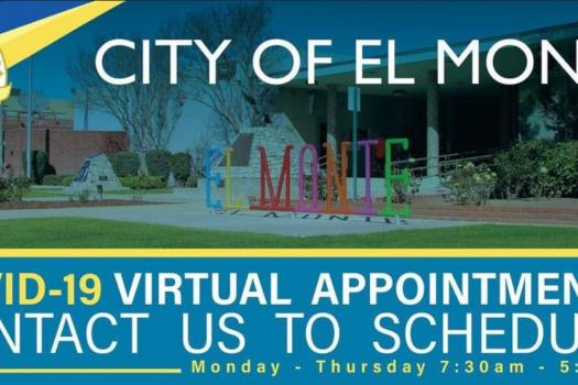 El Monte Online Scheduling System to be Temporarily Inactive due to new Stay-At-Home Orders