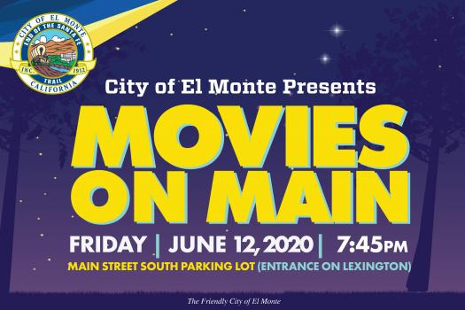 El Monte Community Safe Events - Movies on Main