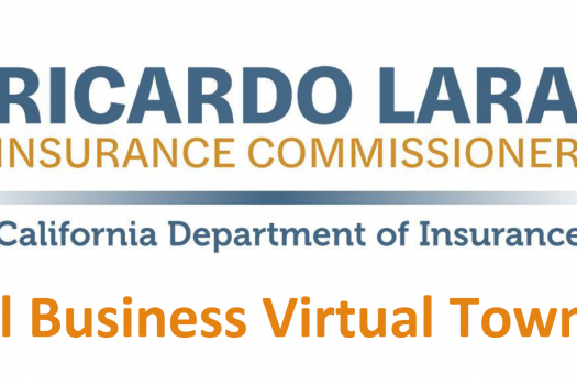 Join California Insurance Commissioner Ricardo Lara for a Small Business Virtual Town Hall
